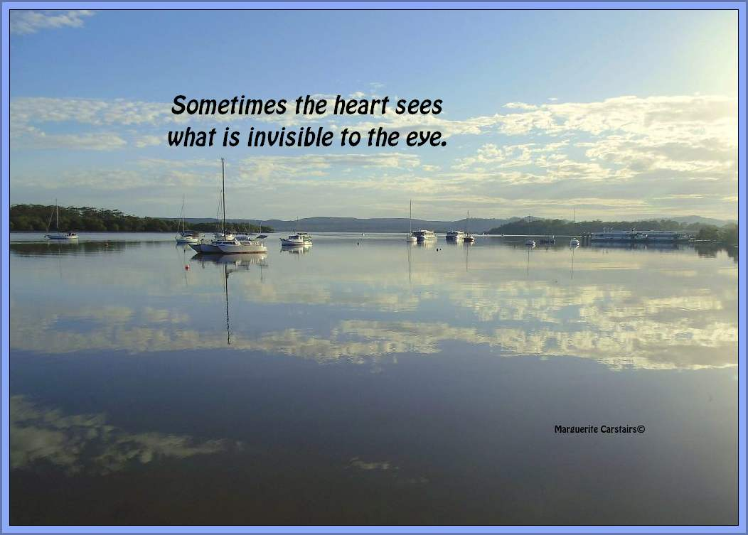 Sometimes The Heart Sees What Is Invisible To The Eye Quotes