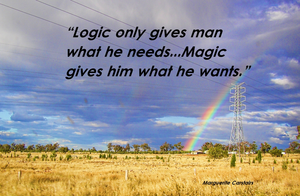 Logic Gives A Man What He Needs…Magic Gives Him What He