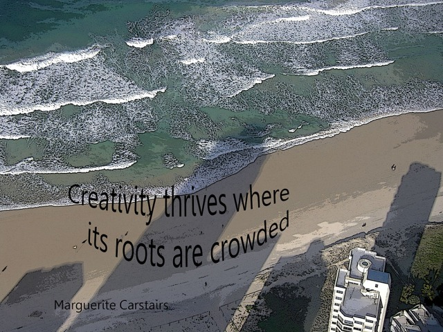 Creativity thrives where roots are crowded