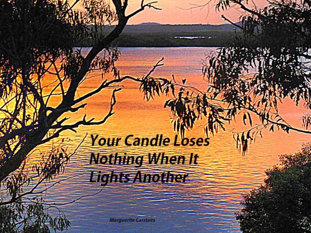 Your Candle Loses Nothing When It Lights Another